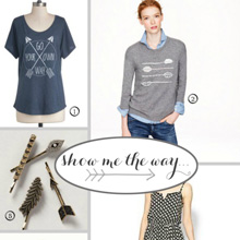 {Style} Show Me The Way ~ Arrow Print