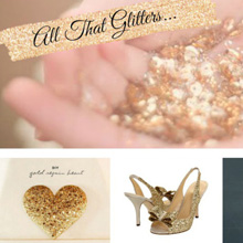 {Color Crush} All That Glitters – Gold & Sparkly