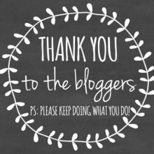 An Open Letter: Thank You to the Bloggers…